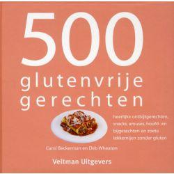 500 Glutenvrije Gerechten Carol Beckerman en Deb Wheaton