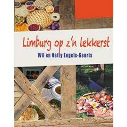 Limburg op z'n lekkerst - Jubileum editie - Wil en Netty Engels-Geurts