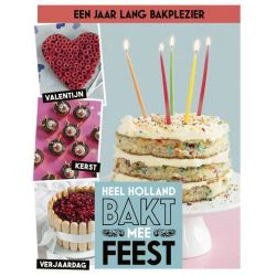 Heel Holland Bakt - Mee Feest