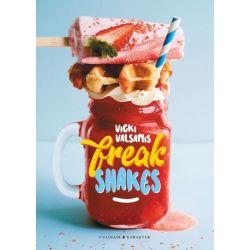 Freak Shakes  - Vicki Valsamis