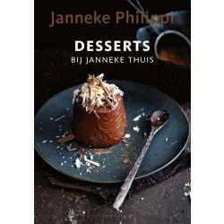 Desserts Bij Janneke Thuis - Janneke Philippi