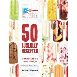 50 Ijslolly Recepten - Cesar en Nadia Roden