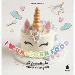 I Love Unicorn Food - Sandra Mahut
